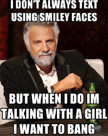 Funny Meme Text Emoticons : I don t always text using smiley faces memes