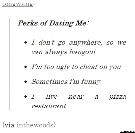 Perks of dating me list