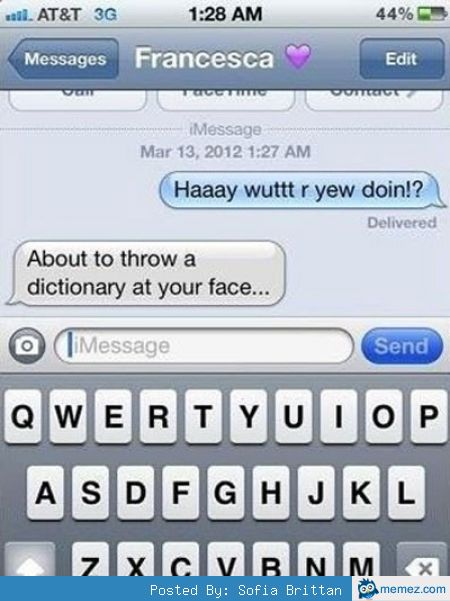 throw a dictionary at your face