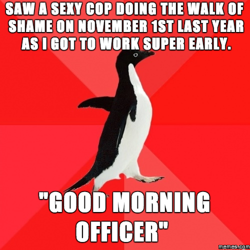 Good Morning Zombie Meme : Good morning officer memes