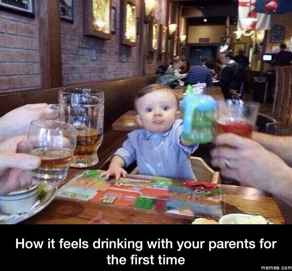 How it feels drinking with your parents for the first time