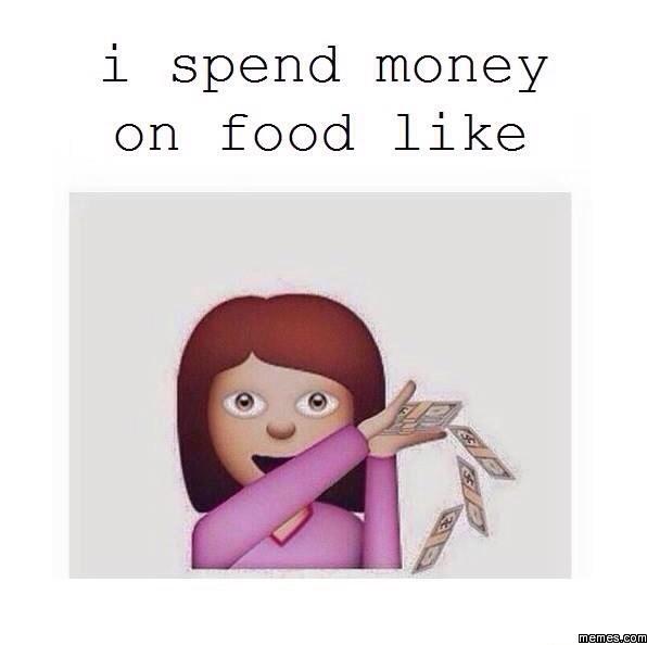 Spending Money on Food Like i Spend Money on Food Like