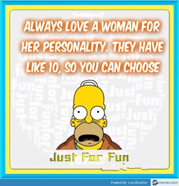 Love A Woman For Her Personality: Always Love A Woman For Her Personality