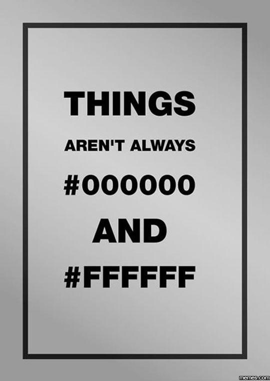 Things aren't always good