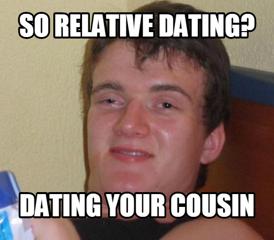 dating your cousin jokes
