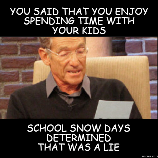 Snow Day Meme Parents – Gala Bakken Design