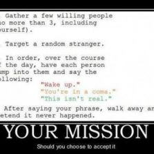 Your Mission Should You Choose To Accept It Memes Com
